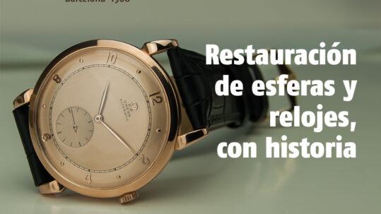 RESTAURACIÓN DE ESFERAS Y RELOJES CON HISTORIA